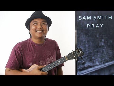 Ukulele Whiteboard Request - Pray (Sam Smith)