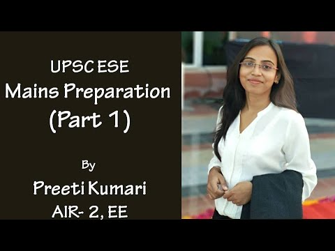 IES Mains Preparation Strategy (Part 1) | UPSC ESE (New Pattern) | Preeti Kumari (AIR-2, EE)