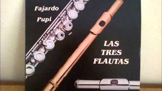 Las tres flautas-Javier y su Charanga