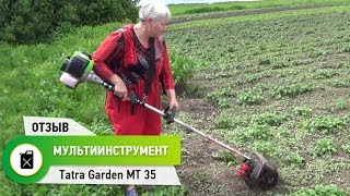 бензокоса-культиватор нового поколения Tatra Garden MT-35. Тестирование