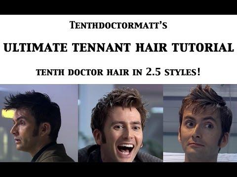 Ultimate Tennant Hair Tutorial: Tenth Doctor Hair in 2.5 Styles!