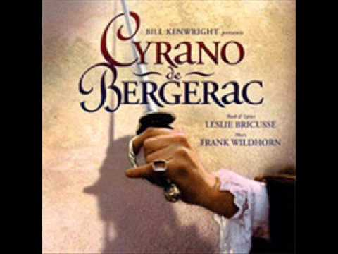 Cyrano De Bergerac the musical- track 8 --Someone
