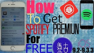 iOS 10.2/9.3.3/9.3.2/9.2/9.3: How To Get (SPOTIFY PREMIUM) For FREE Unlimited Skips, No Ads + More