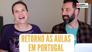 Como foi o retorno às aulas em Portugal