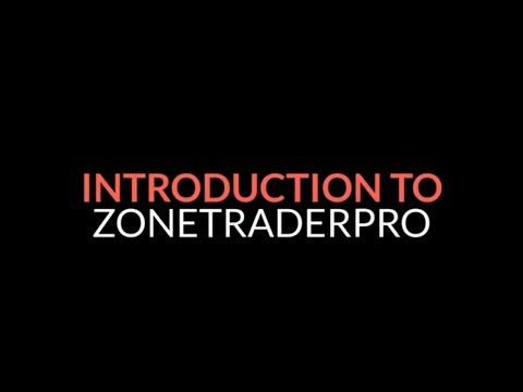 ZoneTraderPro Introduction Video