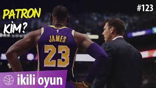 İkili Oyun #123 / NBA / Los Angeles Lakers'ın Geleceğini Kim Şekillendirecek?