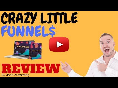 Crazy Little Funnels Review - HUGE CUSTOM BONUS PACKAGE! - D