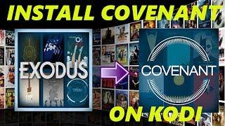 How To Install Exodus Update - 🔥  Covenant on Kodi 17 🔥