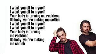 Selfish (lyrics) by Dimitri Vegas Like Mike Era Istrefi. Written by...