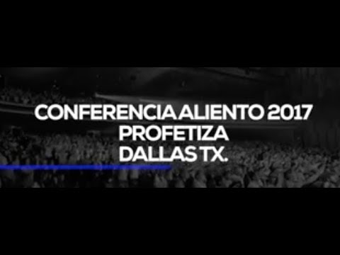 Resumen  Conferencia Aliento 2017 🎥 Dallas TX