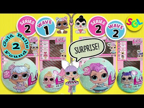 LOL Surprise Dolls Series 2 Gold Balls Found Wave 1 & 2 Big & Lil Sis | LIL Outrageous Littles SGL