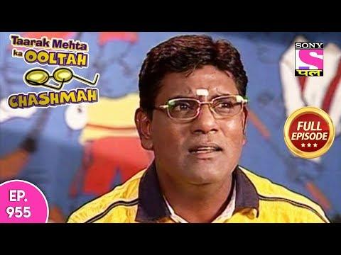 Taarak Mehta Ka Ooltah Chashmah  - Full Episode 955 -   11th February , 2018