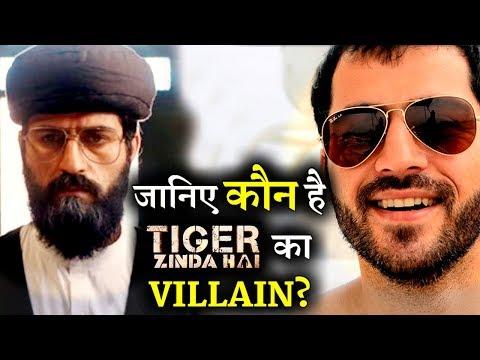 Meet the actor whose playing  VILLAIN in TIGER ZINDA HAI !