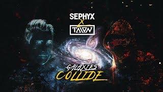 Смотреть клип Sephyx X Talon - Galaxies Collide