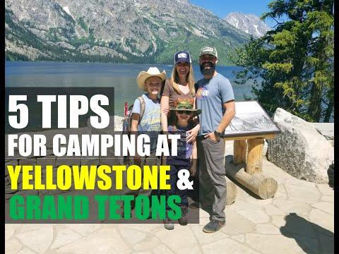 Top 5 Tips For Camping at YellowStone / Grand Tetons National Park