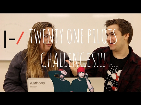 TWENTY ONE PILOTS CHALLENGES!!!