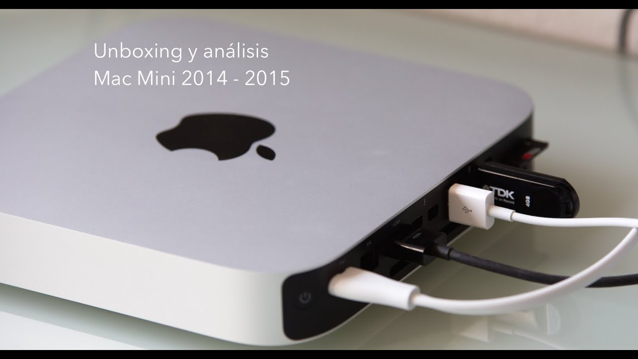 Unboxing Y An 225 Lisis Mac Mini 2014 2015 En Espa 241 Ol Youtube
