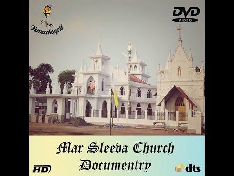 Documentary on the history of  Purakkad and Mar sleeva church