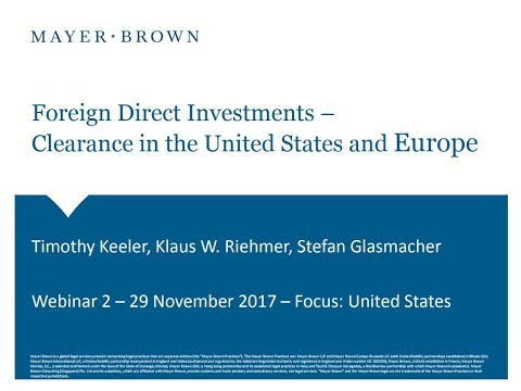 November 29 Webinar - Foreign Direct Investment Approvals in Europe and the U.S.