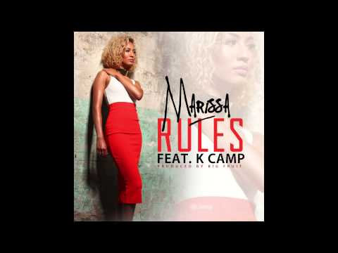 Marissa - Rules ft K Camp (@MarissaOfficial)