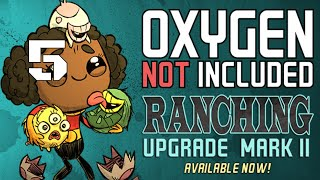 RANCHING UPGRADE MARK II Oxygen Not Included Gameplay - Part 5
