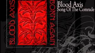 Blood Axis | Song Of The Comrade