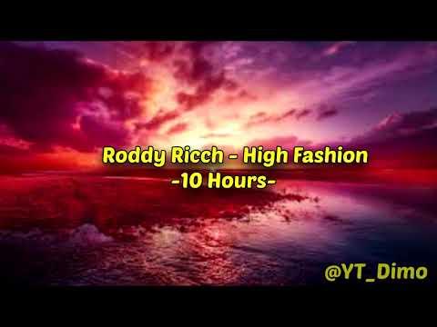 Roddy Ricch - High Fashion - 10 Hours