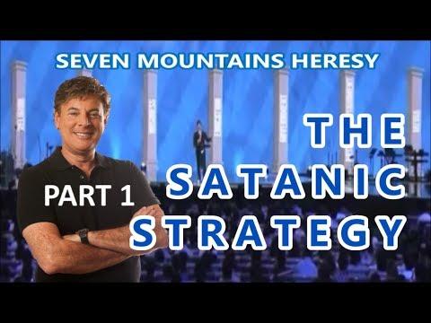 THE SATANIC STRATEGY (Pt 1 of Seven Mountains Apostasy)