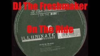 DJ The Freshmaker - On The Ride