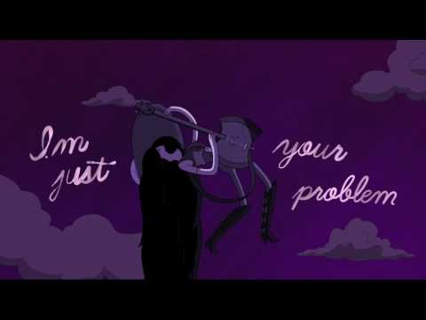 Adventure Time I'm Just Your Problem Animated Music Video