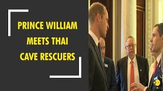 Prince William meets Thai cave rescuers who rescued 12 boys from Thai cave