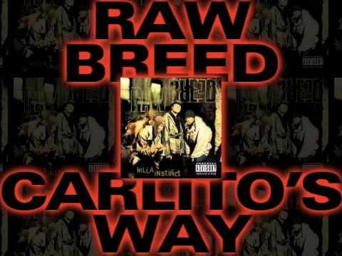 Raw Breed - Carlito's Way