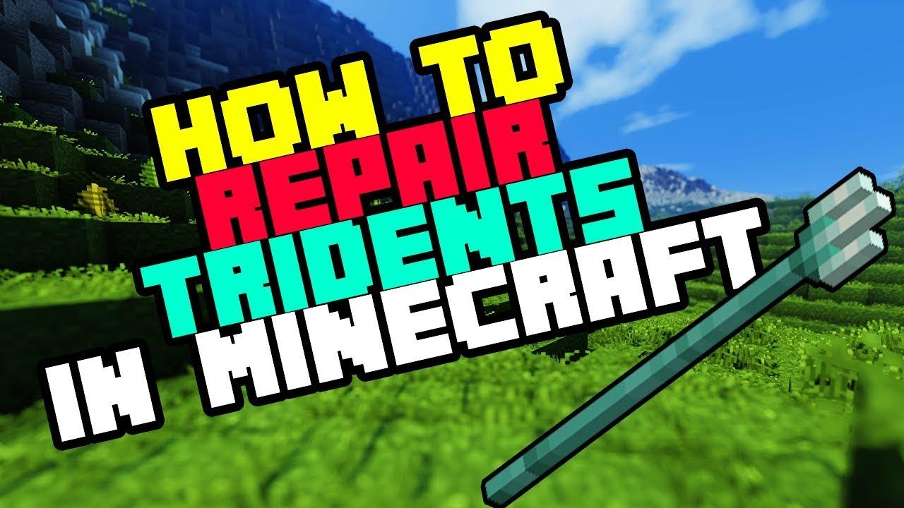 How to Repair Tridents in Minecraft Bedrock Survival - 2019