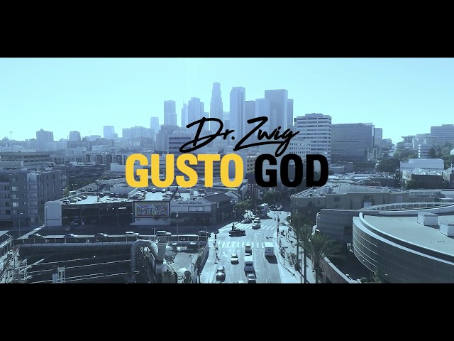 Dr. Zwig - Gusto God (Official Music Video)