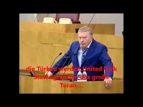 Russe hat Angst vor Türken-Turan   Schirinowski der Türkolog glaubt an Turan Türkische Union