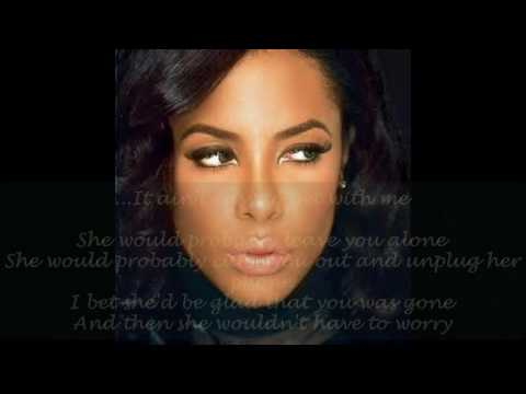 Aaliyah - if your girl only knew with lyrics