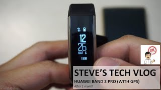 Huawei Band 2 Pro (after 1 month)