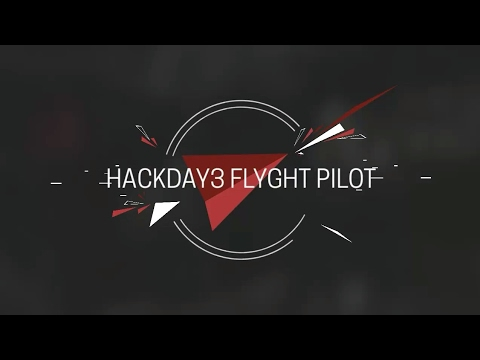 [HACKDAY3] HACK FLYGHT PILOT !