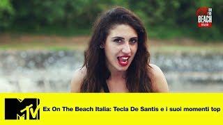 Ex On The Beach Italia: Tecla De Santis e I suoi momenti top
