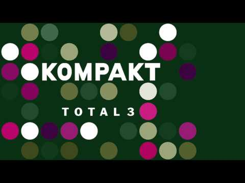 Closer Musik - Departures 'Kompakt Total 3' Album