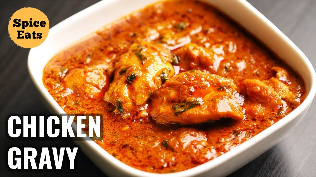 Boneless Chicken Gravy Recipe Chicken Curry Recipe Spicy Chicken Gravy Youtube