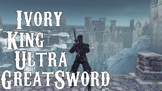 Dark Souls 2 PvP - Ivory King Ultra Greatsword (DLC Build)
