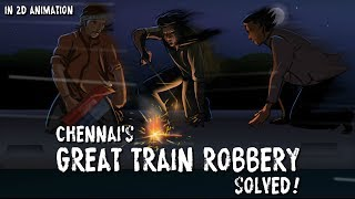 India's greatest train robbery, solved after 2 years!