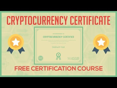 Get Bitcoin & Cryptocurrency Certified For FREE