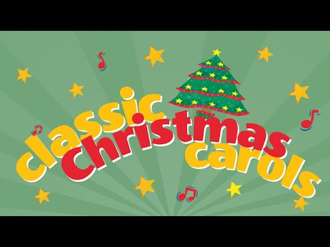 Classic Christmas Carols Playlist 35 Minute Carol Collection | Children Love to Sing