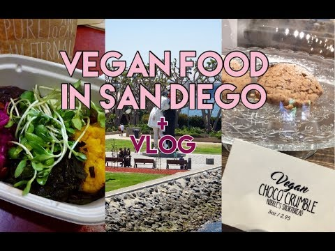 What I Ate and Did in San Diego - Vegan Restaurants and Bakery