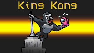 KING KONG IMPOSTER Role in Among Us