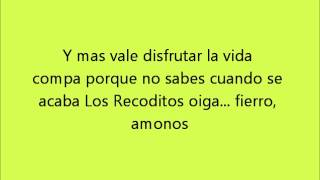 Banda Los Recoditos - Mi ultimo deseo (CON LETRA)