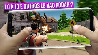 Check it out! FORTNITE Android on LG k10?, new way of escape and gun new