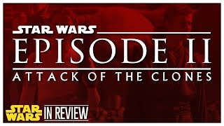 Star Wars Episode 2: Attack of the Clones - Every Star Wars Movie Reviewed & Ranked